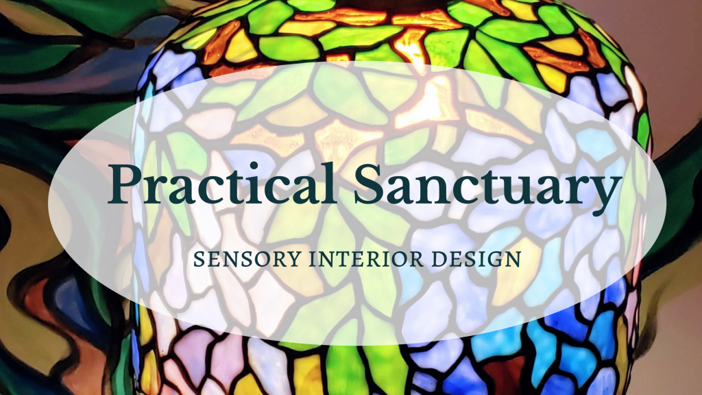 Practical Sanctuary, Sensory Interior Design